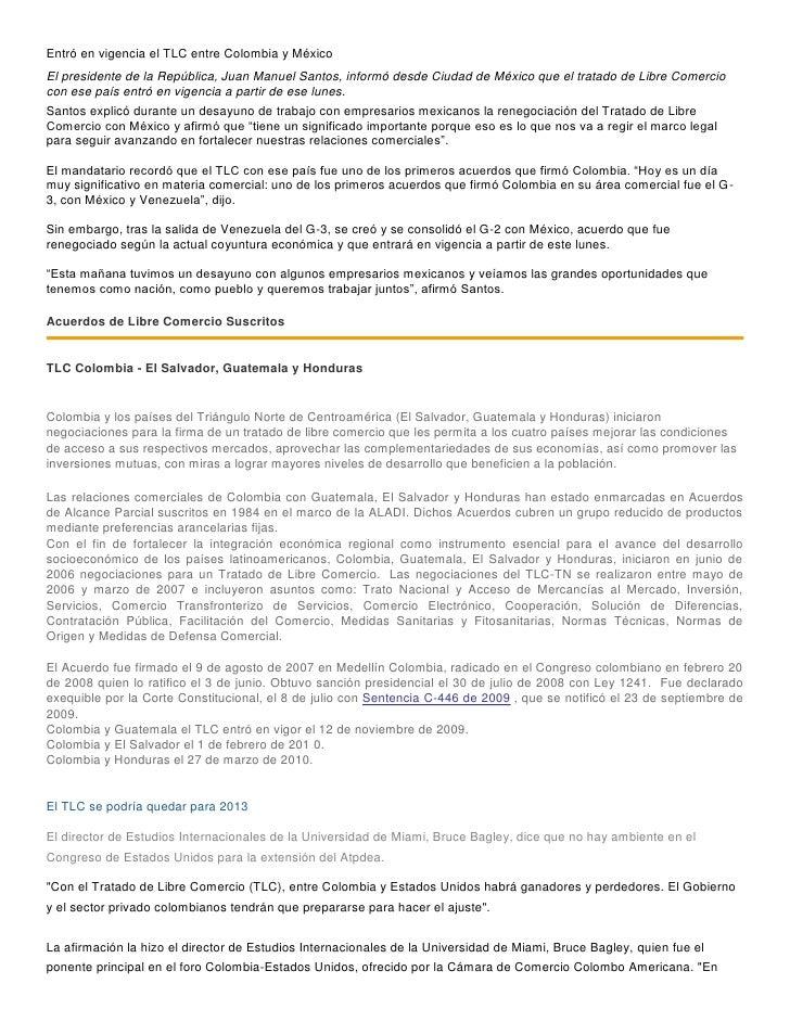 Entró en vigencia el TLC entre Colombia y MéxicoEl presidente de la República, Juan Manuel Santos, informó desde Ciudad de...