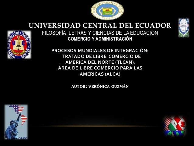 UNIVERSIDAD CENTRAL DEL ECUADOR FILOSOFÍA, LETRAS Y CIENCIAS DE LA EDUCACIÓN COMERCIO Y ADMINISTRACIÓN PROCESOS MUNDIALES ...