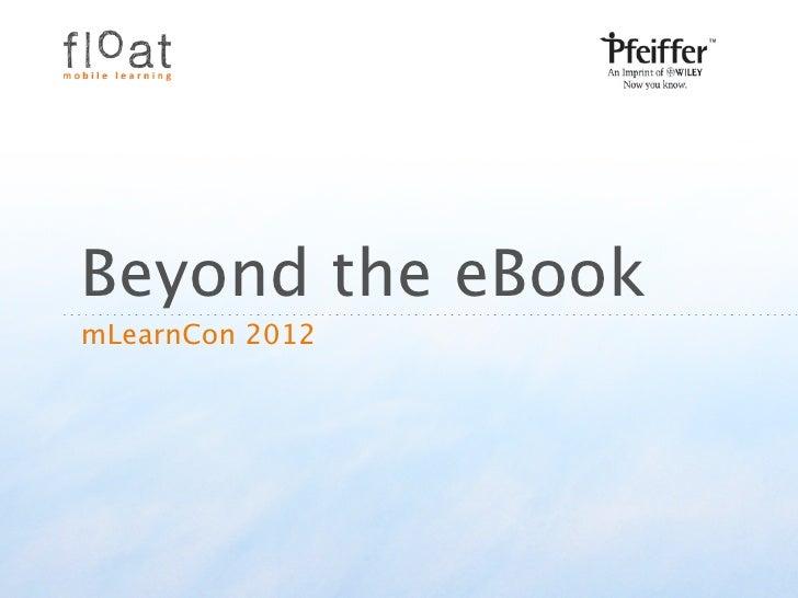 Beyond the eBookmLearnCon 2012