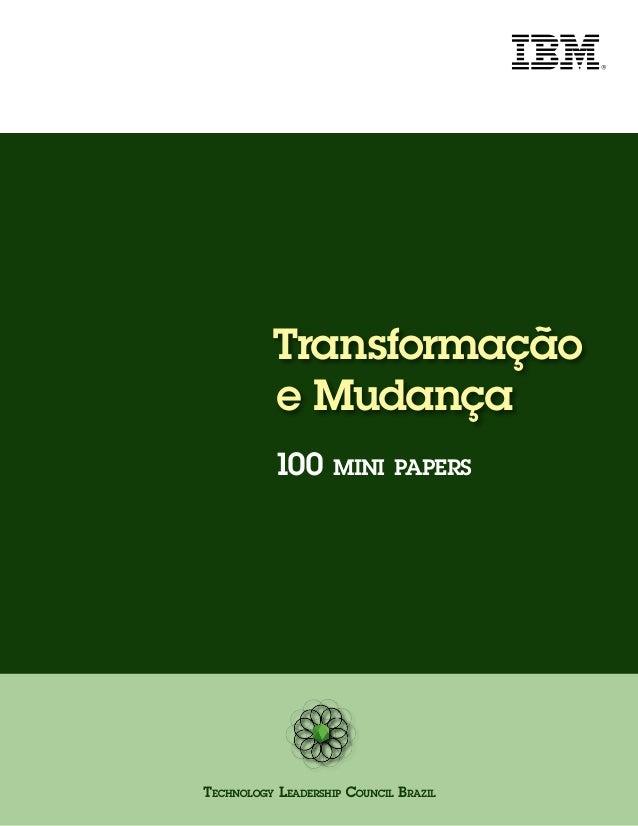 Transformação  e Mudança  100 mini papers  Technology Leadership Council Brazil