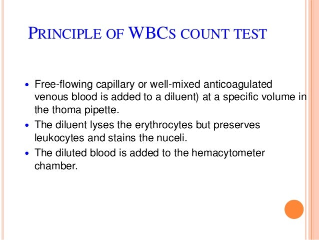 PROCEDURE 5. Mix the sample for at least 3 minutes to facilitate hemolysis of RBCs. 6. Clean the hemacytometer and its cov...