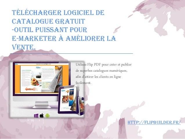 Télécharger Logiciel de Catalogue Gratuit  -Outil Puissant pour E-marketerà Améliorer la Vente.  Utilisez Flip PDF pour cr...