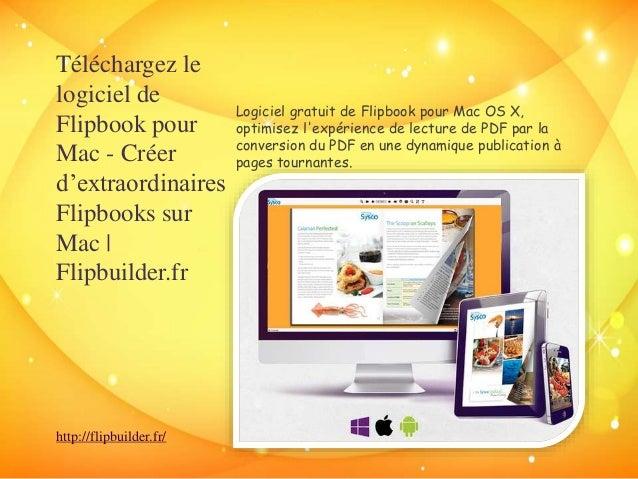 Téléchargez le  logiciel de  Flipbook pour  Mac - Créer  d'extraordinaires  Flipbooks sur  Mac |  Flipbuilder.fr  Logiciel...