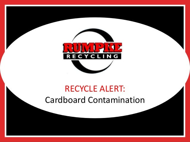 RECYCLE ALERT: Cardboard Contamination