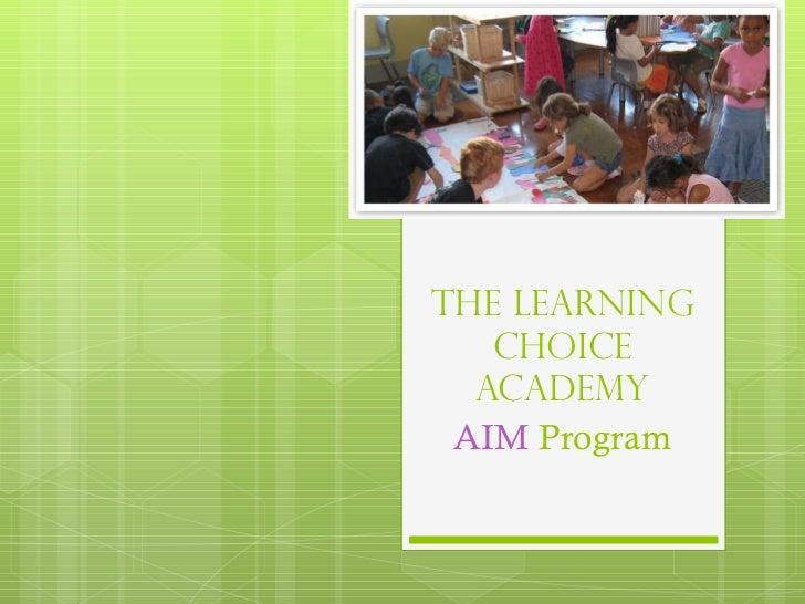 The Learning Choice Academy AIM  Program