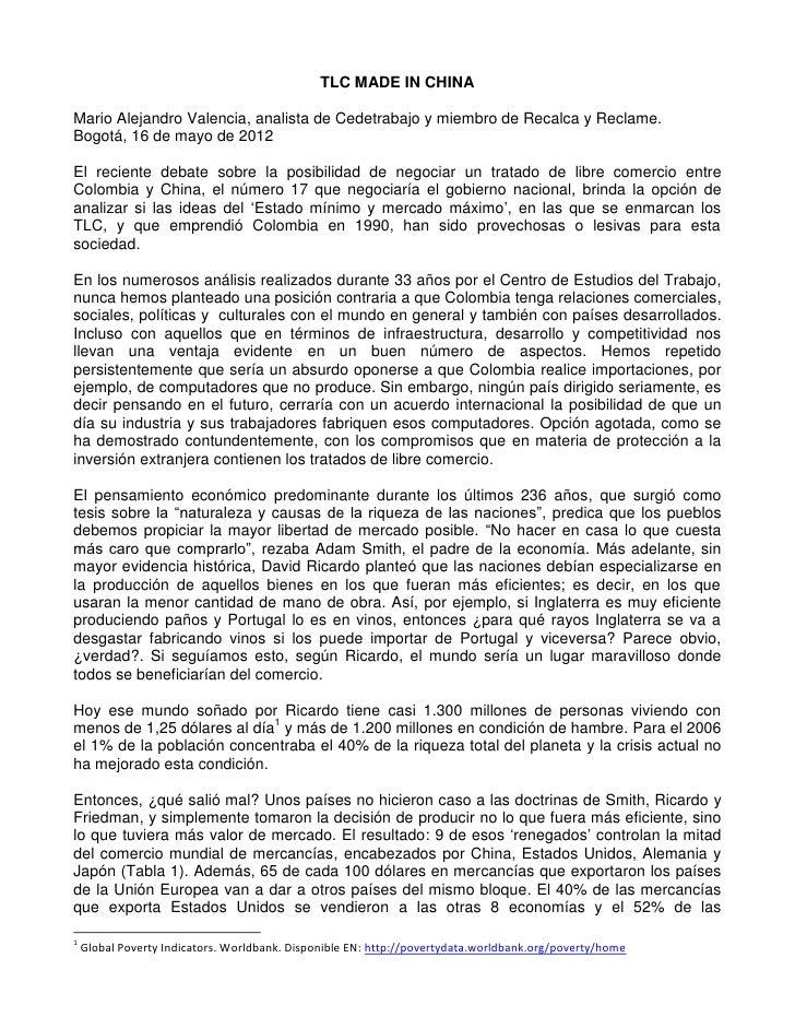 TLC MADE IN CHINAMario Alejandro Valencia, analista de Cedetrabajo y miembro de Recalca y Reclame.Bogotá, 16 de mayo de 20...