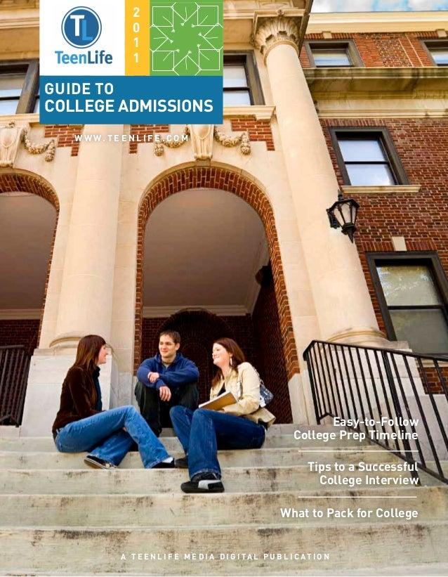 2                  0                  1                  1Guide toCollege admissions   W W W. T E E N L I F E . C O M     ...