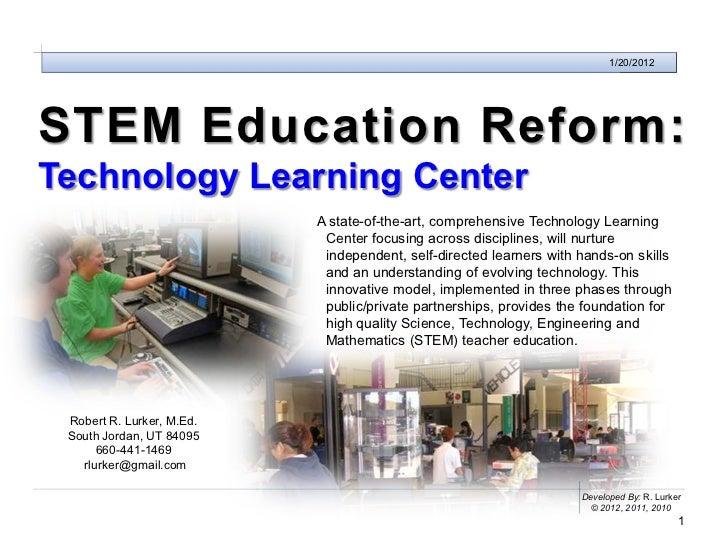 Technology Learning Center                                                                             1/20/2012STEM Educa...