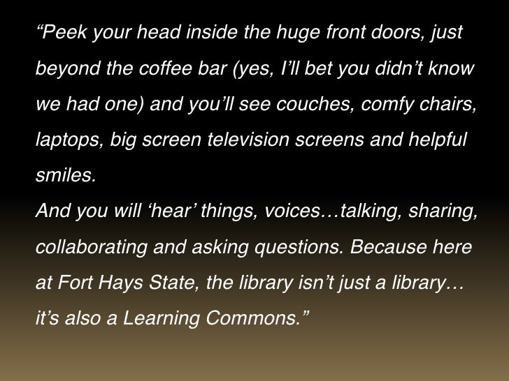 """""""Peek your head inside the huge front doors, justbeyond the coffee bar (yes, I'll bet you didn't knowwe had one) and you'l..."""