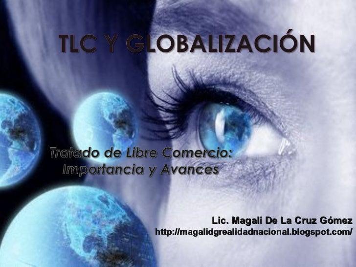 Lic. Magali De La Cruz Gómezhttp://magalidgrealidadnacional.blogspot.com/                                          1