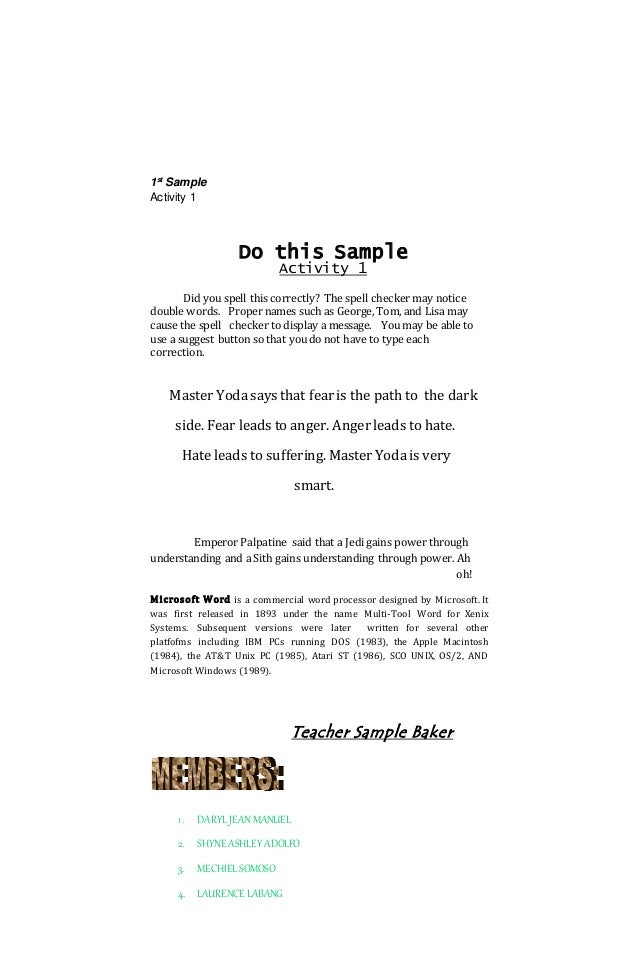 1st Sample Activity 1 Do this Sample Activity 1 Did you spell this correctly? The spell checker may notice double words. P...