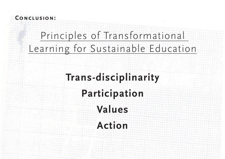 Principles  2. Participation  Environmental values are not fixed, but emerge out of 'debate, discussion and  challenge, as...