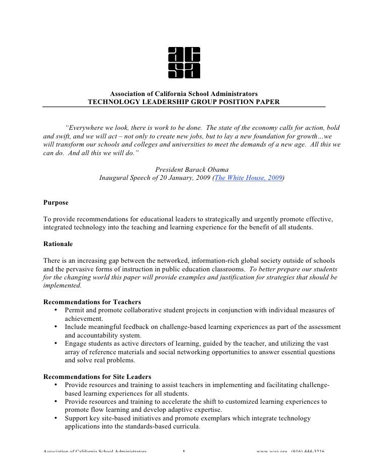 "Association of California School Administrators                     TECHNOLOGY LEADERSHIP GROUP POSITION PAPER           ""..."
