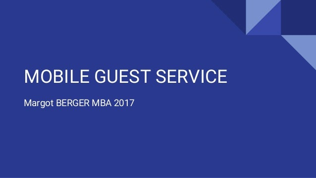 MOBILE GUEST SERVICE Margot BERGER MBA 2017