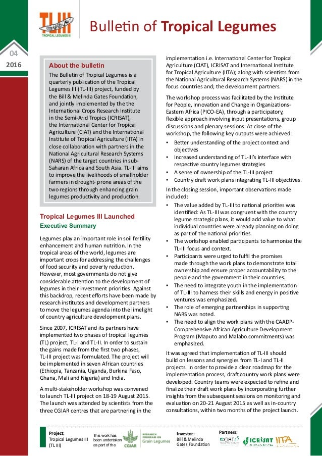 About the bulletin The Bulletin of Tropical Legumes is a quarterly publication of the Tropical Legumes III (TL-III) projec...
