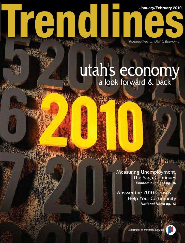 January/February 2010                  Perspectives on Utah's Economy     utah's economy    a look forward & back         ...