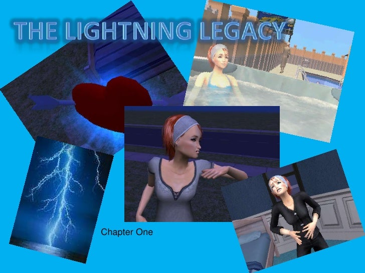 The Lightning Legacy<br />Chapter One<br />