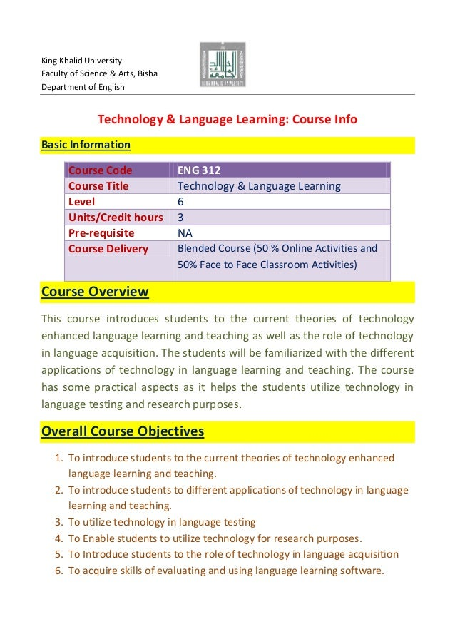 King Khalid University Faculty of Science & Arts, Bisha Department of English  Technology & Language Learning: Course Info...