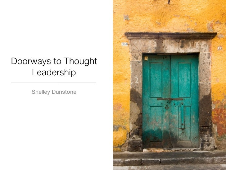 Doorways to Thought     Leadership     Shelley Dunstone