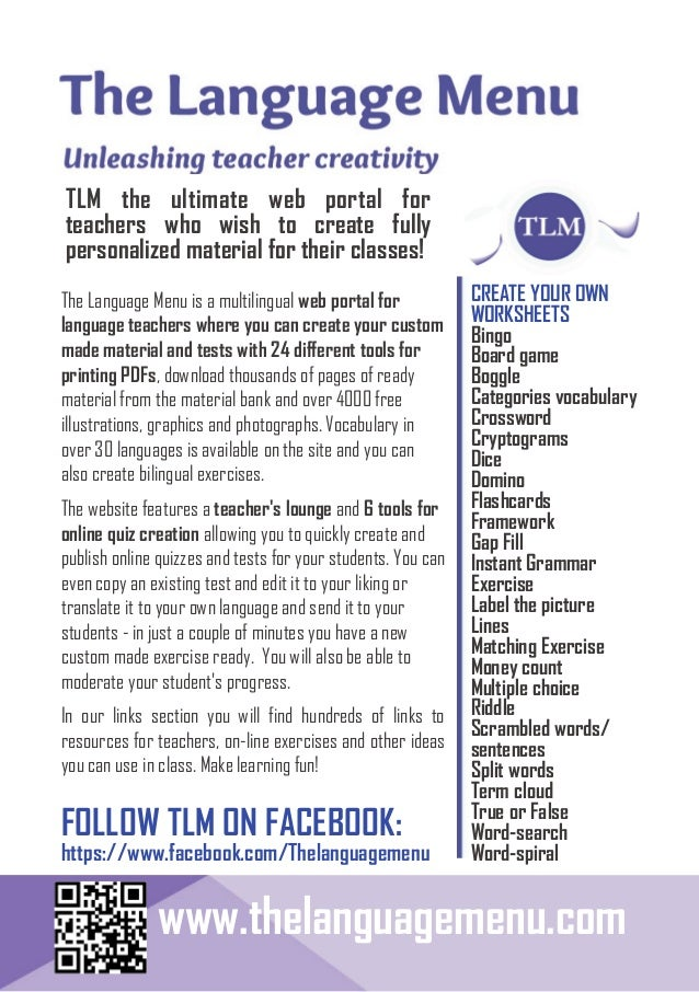 TLM the ultimate web portal for teachers who wish to create fully personalized material for their classes! The Language Me...