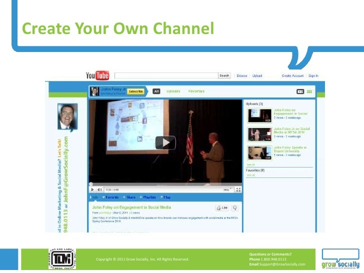 Create Your Own Channel                                                                    Questions or Comments?        C...