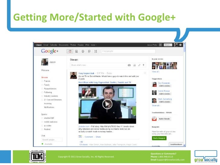 Getting More/Started with Google+                                                                     Questions or Comment...