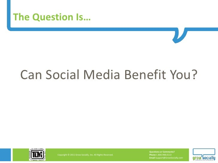The Question Is… Can Social Media Benefit You?                                                                     Questio...