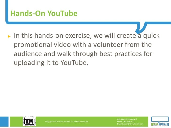 Hands-On YouTube►   In this hands-on exercise, we will create a quick    promotional video with a volunteer from the    au...
