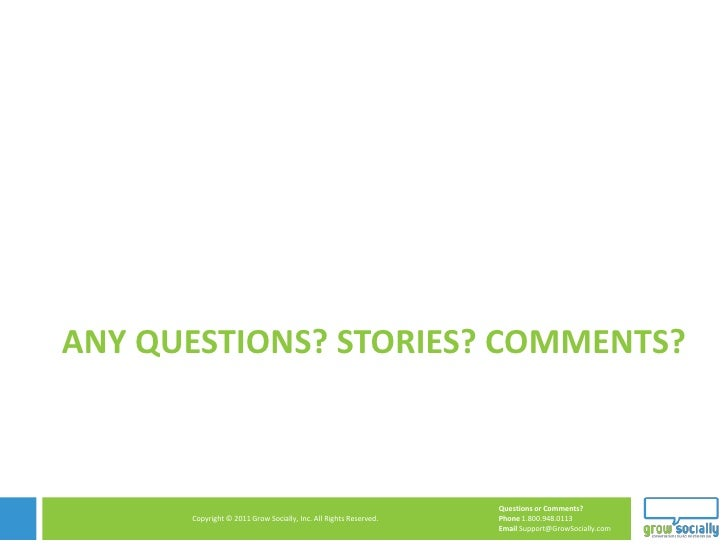 ANY QUESTIONS? STORIES? COMMENTS?                                                                  Questions or Comments? ...