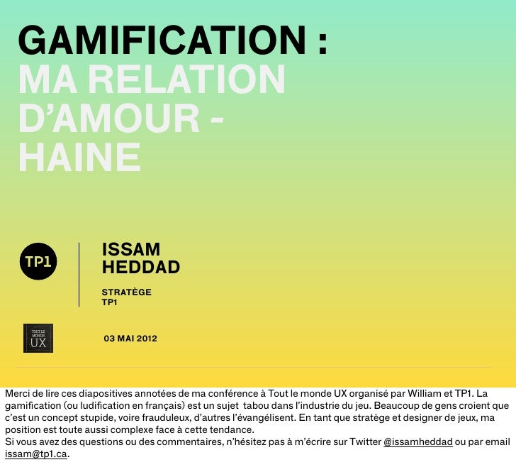 GAMIFICATION :  MA RELATION  D'AMOUR -  HAINE                     ISSAM                     HEDDAD                     STR...