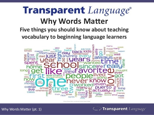 Why Words Matter: 5 Things You Should Know About Teaching