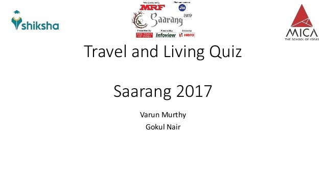 Saarang Travel And Living Quiz 2017 Prelims With Answers