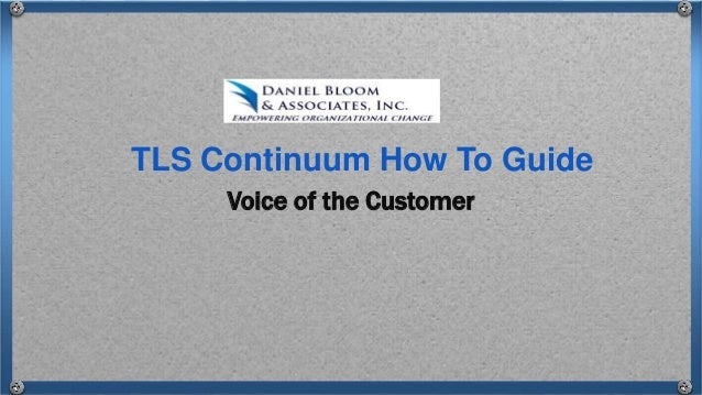 Voice of the Customer TLS Continuum How To Guide