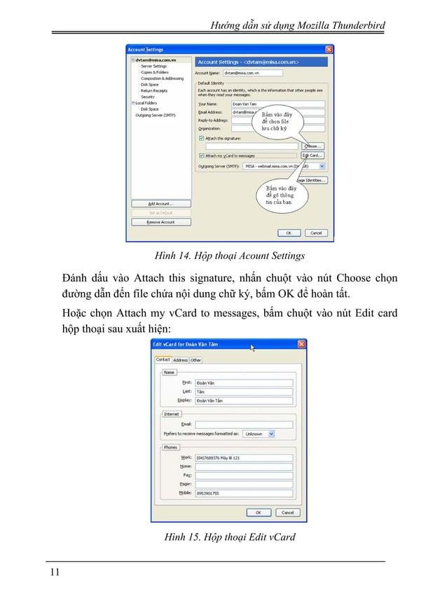Hướng dẫn sử dụng Mozilla Thunderbird Hình 14. Hộp thoại Acount Settings Đánh dấu vào Attach this signature, nhấn chuột và...