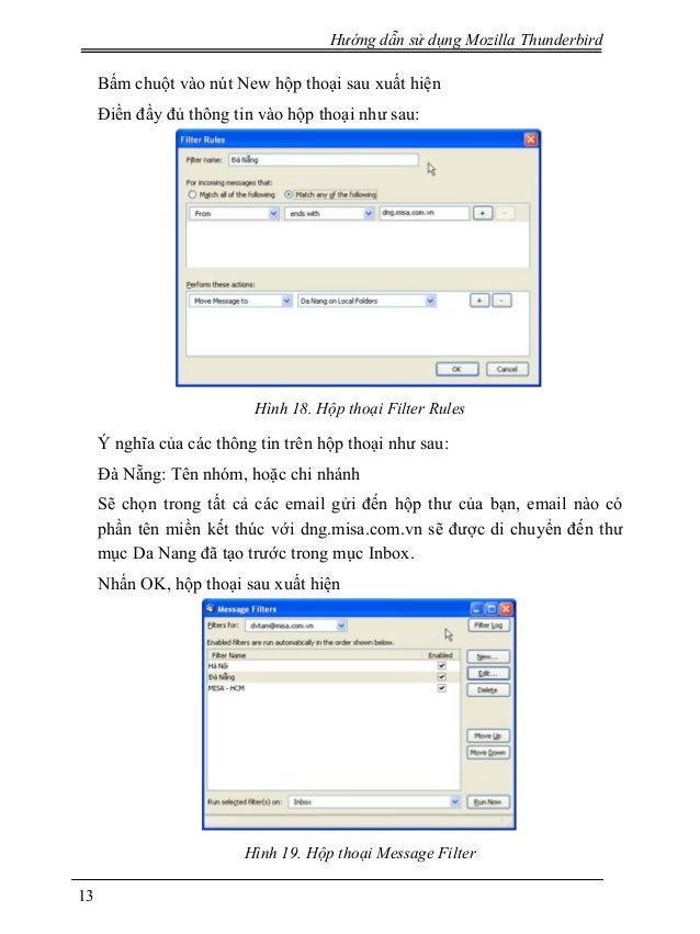 Hướng dẫn sử dụng Mozilla Thunderbird Bấm chuột vào nút New hộp thoại sau xuất hiện Điền đầy đủ thông tin vào hộp thoại nh...