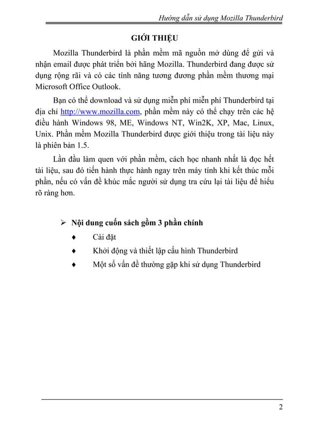 Hướng dẫn sử dụng Mozilla Thunderbird GIỚI THIỆU Mozilla Thunderbird là phần mềm mã nguồn mở dùng để gửi và nhận email đượ...