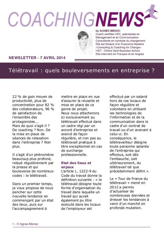 Télétravail : quels bouleversements en entreprise ? NEWSLETTER - 7 AVRIL 2014 1 - © Agnes Menso 22 % de gain moyen de prod...