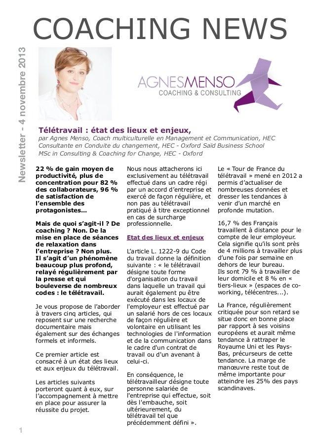 Newsletter - 4 novembre 2013  COACHING NEWS  Télétravail : état des lieux et enjeux,  par Agnes Menso, Coach multiculturel...