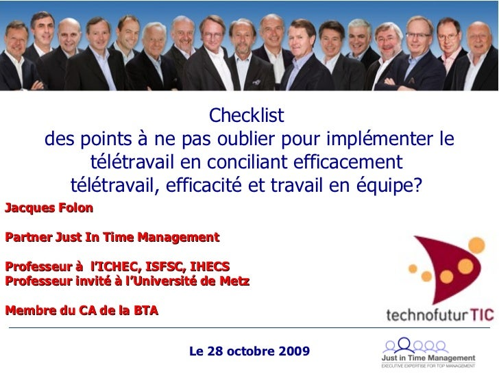 Heck Jacques Folon Partner Just In Time Management Professeur à  l'ICHEC, ISFSC, IHECS Professeur invité à l'Université de...