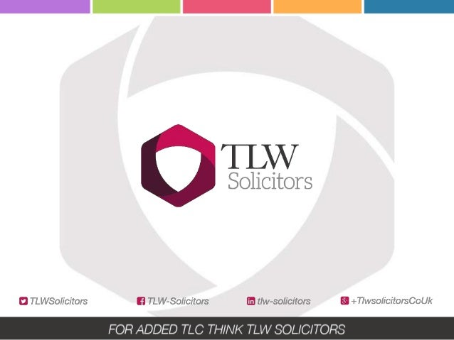 WHAT WE DO TLW Solicitors provide a wide range of legal services to both individuals and business clients. TLW are special...