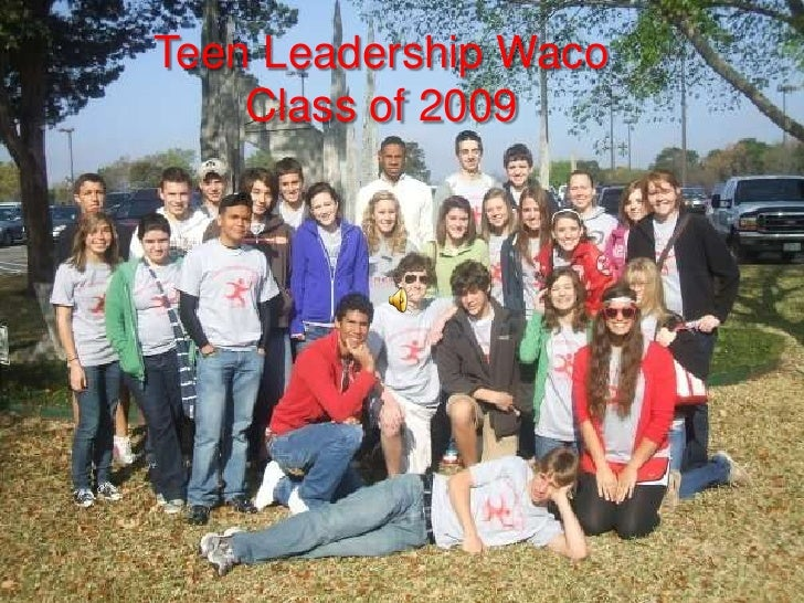 Teen Leadership Waco<br />Class of 2009<br />