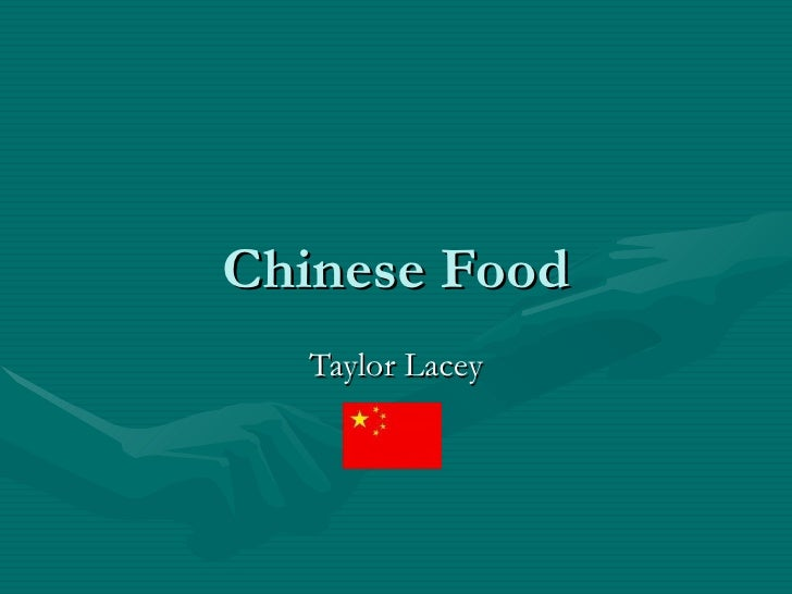 Chinese Food Taylor Lacey