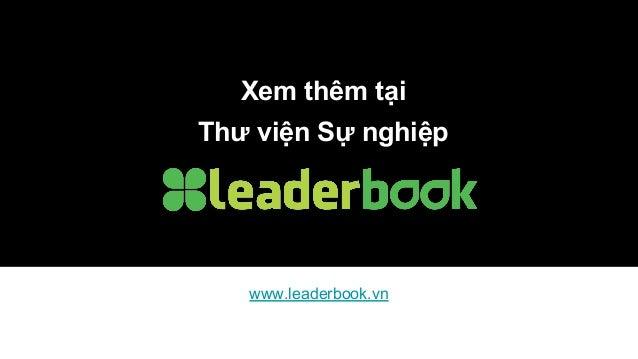 Xem thêm tại Thư viện Sự nghiệp www.leaderbook.vn