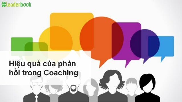 Hiệu quả của phản hồi trong Coaching