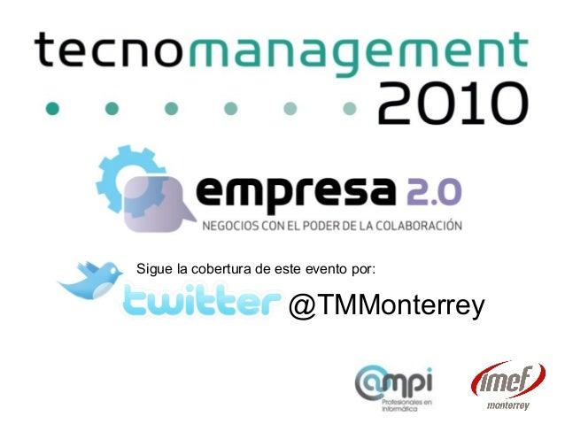 Sigue la cobertura de este evento por: @TMMonterrey