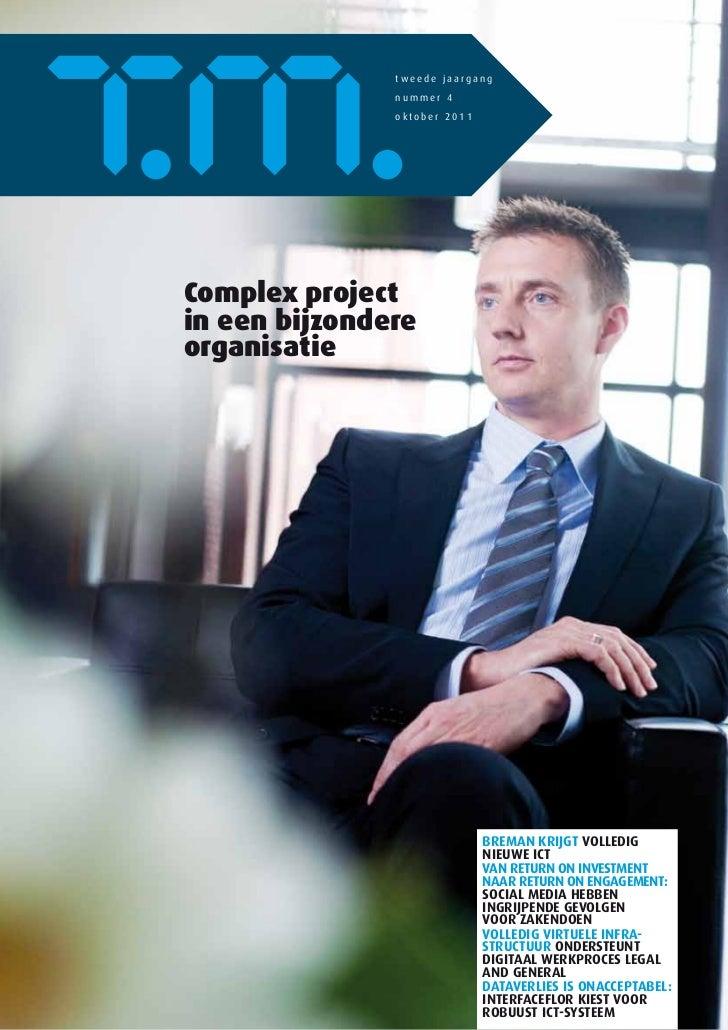 tweede jaargang               nummer 4               oktober 2011Complex projectin een bijzondereorganisatie              ...