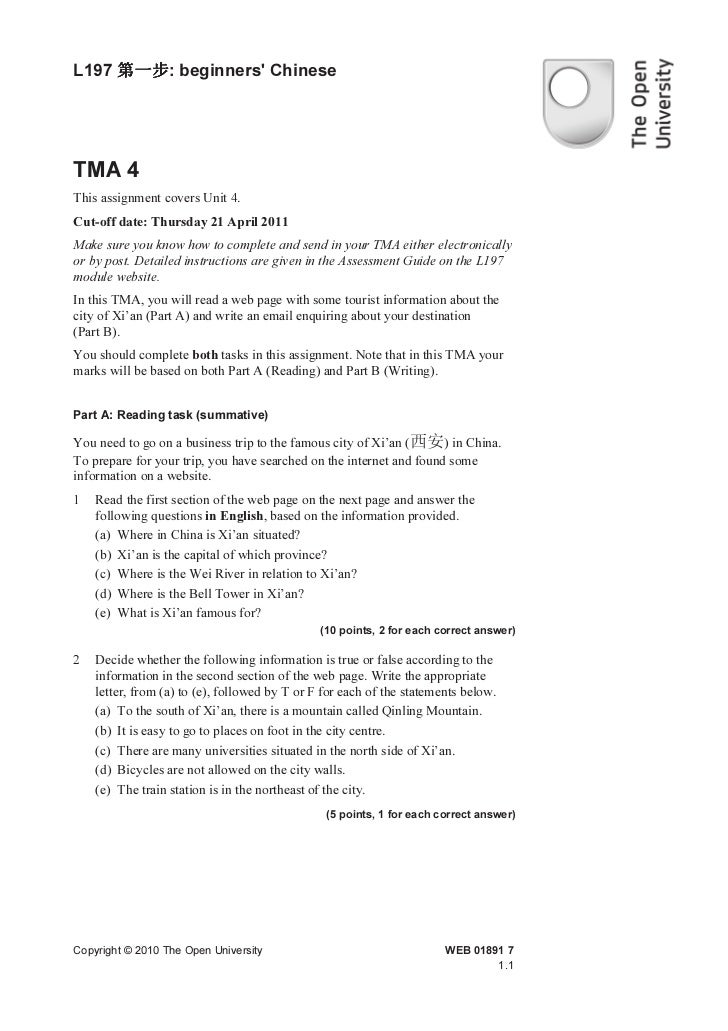 L197 第一步 beginners Chinese     第一步:TMA 4This assignment covers Unit 4.Cut-off date: Thursday 21 April 2011Make sure you kn...