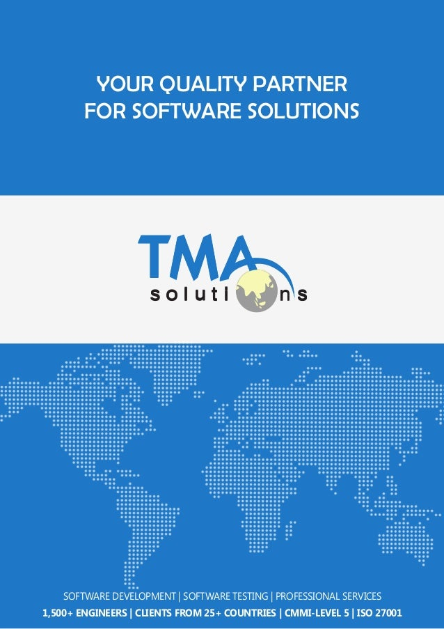 YOUR QUALITY PARTNER FOR SOFTWARE SOLUTIONS  SOFTWARE DEVELOPMENT | SOFTWARE TESTING | PROFESSIONAL SERVICES 1,500+ ENGINE...