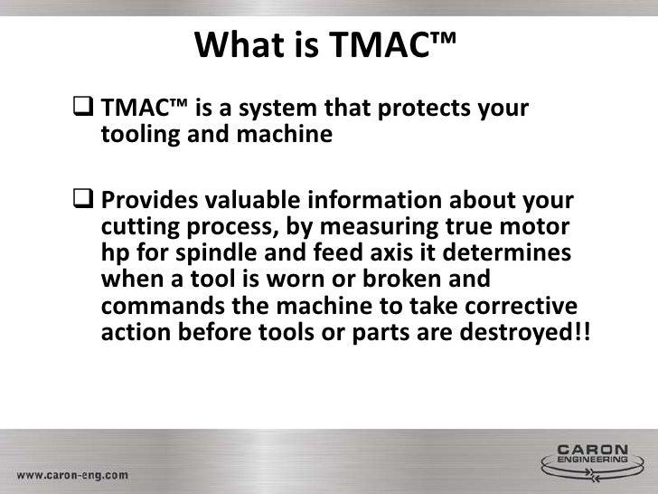 TMAC System Slide 2