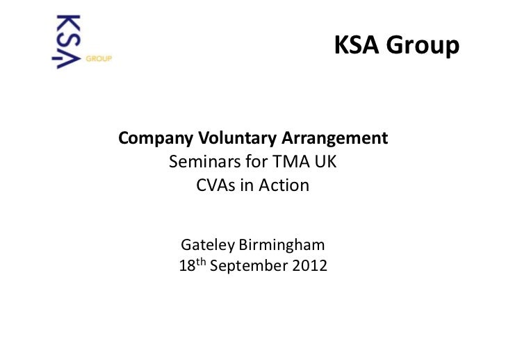 A Lifeline for Business                            KSA GroupCompany Voluntary Arrangement    Seminars for TMA UK        CV...